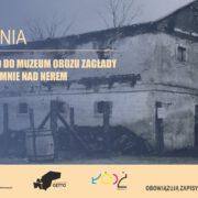 Wyjazd do Muzeum obozu zagłady w Chełmnie nad Nerem