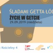 Spacer Śladami Getta Łódzkiego