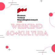 Weekend 60+kultura