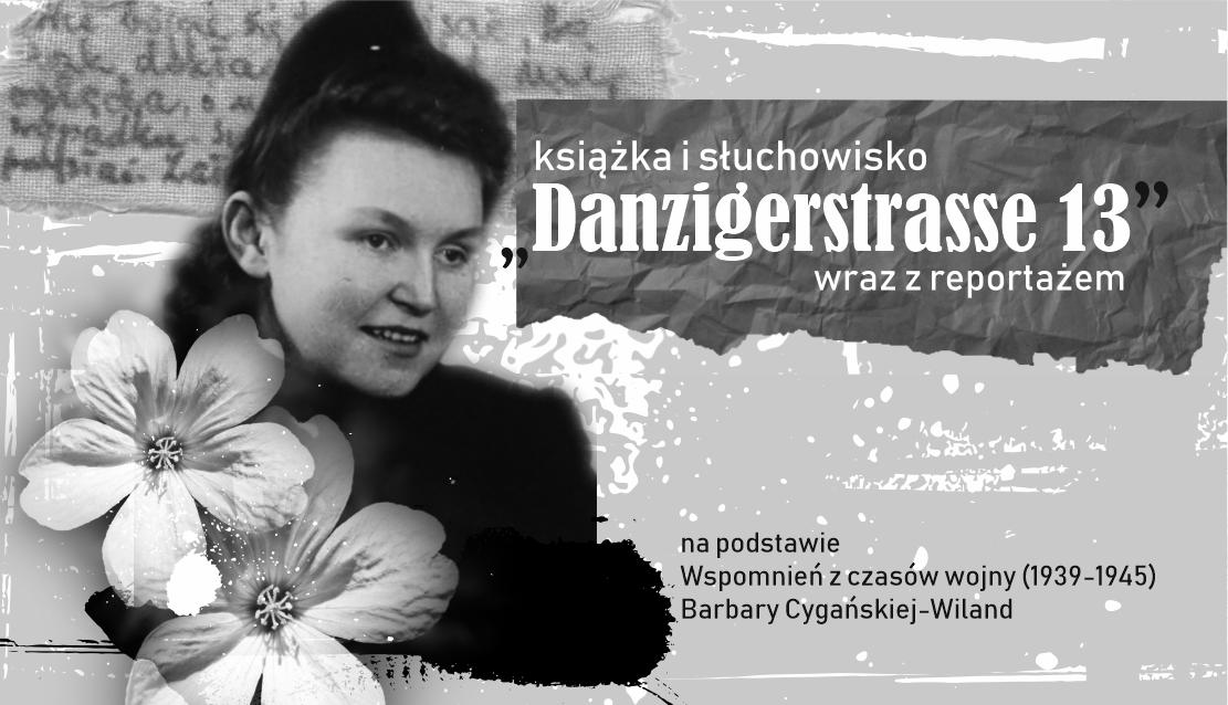 """Słuchowisko """"Danzigerstrasse 13"""