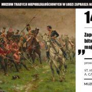 """Odczyt: """"Zapomniane polskie bitwy. Albuera 16 maja 1811 roku""""."""