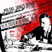 Polski James Bond – spotkanie online