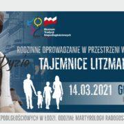 Tajemnice Litzmannstadt – Rodzinne oprowadzanie