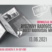 """Rodzinny Radogoszcz: Quest """"Radogoskie Miejsca Pamięci"""""""